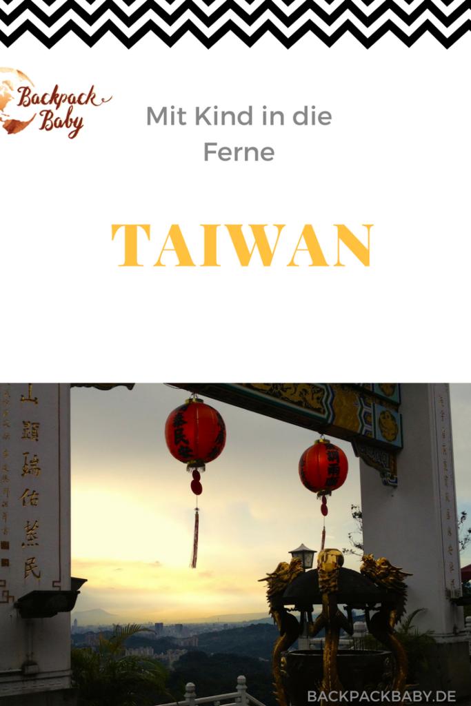 Taiwan mit Kind? Unser Bericht!